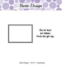 Barto Design stempel – Du er kun en taber