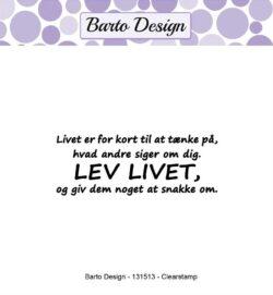 Barto Design stempel – Livet er for kort