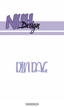 NHH Design Die – Din dag