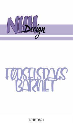 NHH Design Die – Fødselsdagsbarnet