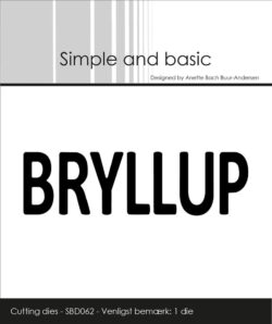 Simple and Basic die – Bryllup
