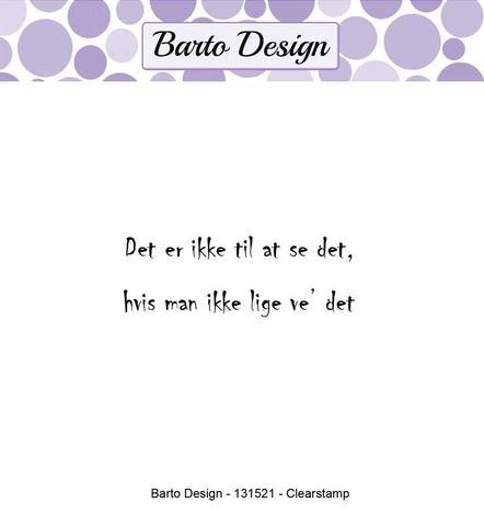 Barto Design stempel - Det er ikke til at se det