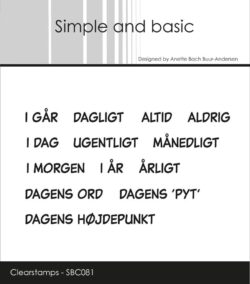 Simple and Basic stempel – i går