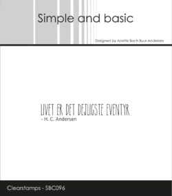 Simple and Basic stempel – Livet er det dejligste eventyr