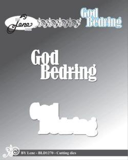 BY LENE DIE – God Bedring