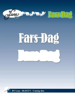 BY LENE DIE – Fars Dag