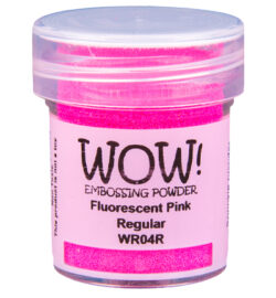 WOW! Pink Fluorescent