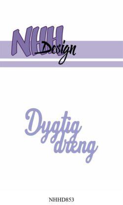 NHH Design Die – Dygtig dreng