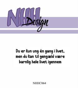 NHH Design Stempel – Du er kun ung en gang i livet
