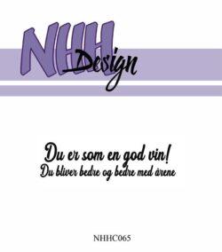 NHH Design Stempel – Du er som en god vin
