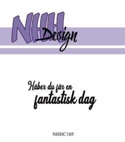 NHH Design Stempel – Håber du får en fantastisk dag