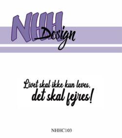 NHH Design Stempel – Livet skal ikke kun leves