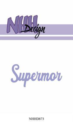 NHH Design Die – Supermor