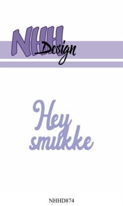 NHH Design Die – Hey smukke