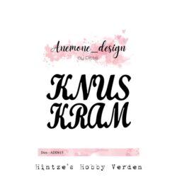 Anemone Design Die – Knus og Kram