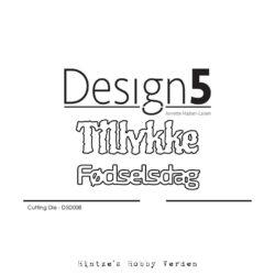 Design5 Die – Tillykke & Fødselsdag
